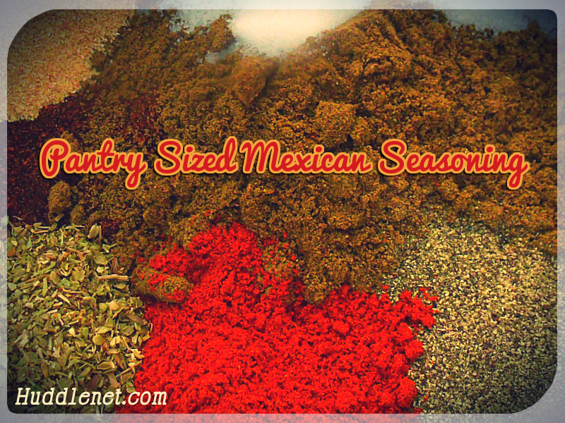 Pantry Sized Mexican Seasoning