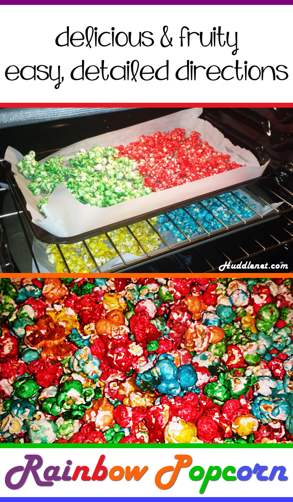 Rainbow Popcorn | A tasty & fun popcorn treat for kids of all ages. #popcorn #treats #snacks #bakesale | huddlenet.com