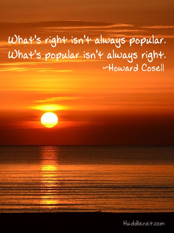 What's Right Isn't Always Popular